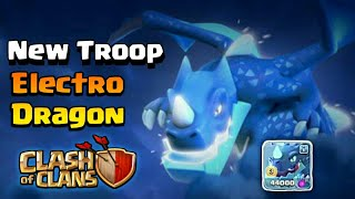 """NEW TROOP - 👉""""ELECTRO DRAGON""""👈