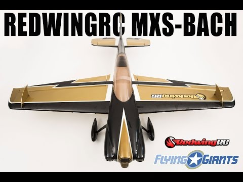 RedwingRC 30cc MXS Bach FlyingGiants Review Unboxing Part 1