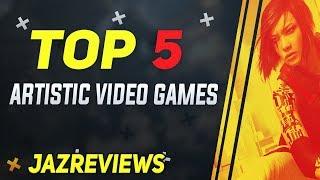 Top 5 Artistic Video Games