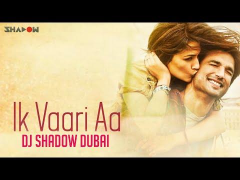 Xxx Mp4 Ik Vaari Aa Remix DJ Shadow Dubai Raabta Full Video 3gp Sex