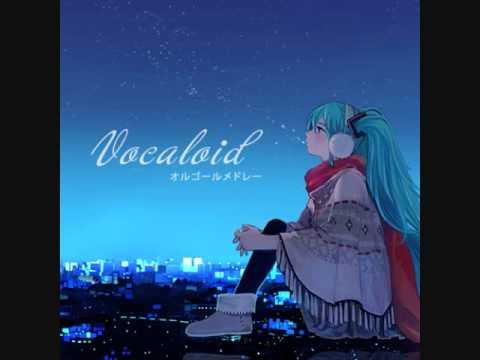 Vocaloid オルゴールメドレー Music Box Medley