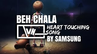 BEH CHALA | HEART TOUCHING SONG | Mohit Chauhan | MOTIVATIONAL SONG