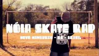 O.C.L.A. - Nóia Skate Rap