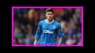 Breaking News | Rangers transfer news: Cardiff prepare £3m Josh Windass bid - EXCLUSIVE