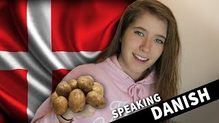 SPEAKING DANISH!