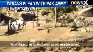 Pakistan Intimidation On Tape : Indians villagers on LoC beg Pakistan Army - NewsX