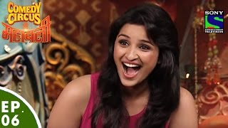 Comedy Circus Ke Mahabali - Episode 6 - Parineeti Chopra in Comedy Circus Ke Mahabali
