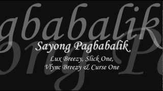 Sayong Pagbabalik - Lux, Slick One, Vlync & Curse One