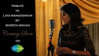 Tribute to Lata ji @ 75th year by Shweta Mohan - Fan Bytes