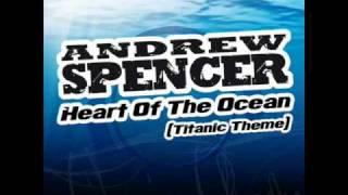 Andrew Spencer - Heart Of The Ocean