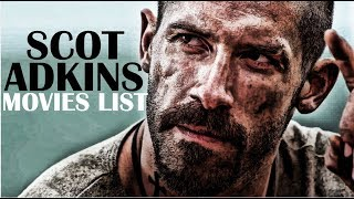 Scott Adkins All Movies List (2001 - 2017)