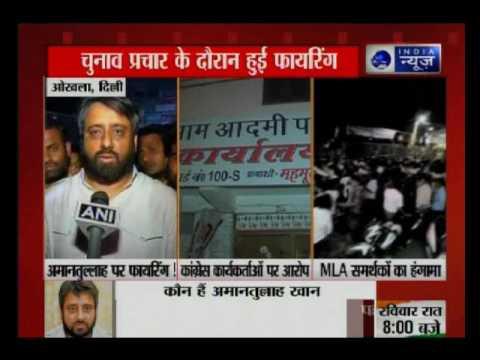 AAP's leader Amantullah Khan assaulted in Okhla, New Delhi