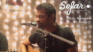 Neel Adhikari ft. Rivu - Move Out | Sofar Kolkata