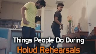 Things People Do During Holud Rehearsals - BhaiBrothers LTD.