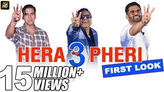 Hera Pheri 3 Comedy First Look | Akshay Kumar, Paresh Rawal, Suniel Shetty