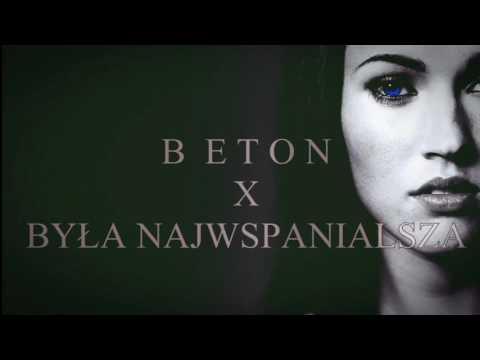 Beton - Była najwspanialsza