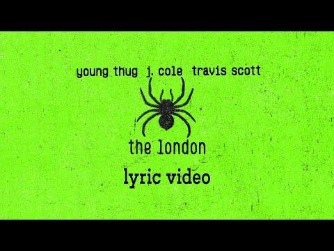 Young Thug J.Cole Travis Scott The London Lyrics