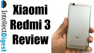 Xiaomi Redmi 3 Review With Reasons To Buy & Not Buy | Intellect Digest
