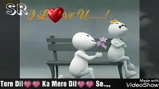 Tere Dil Ka meRe Dil se RiShta Purana h.. love status..for ur loveR