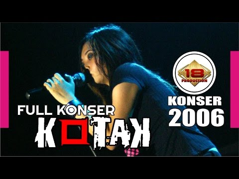 KONSER KOTAK | Versi Lama | @LIVE KONSER MANADO 27 Mei 2006