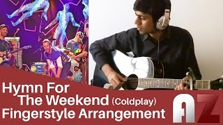 (Coldplay) Hymn for the Weekend - Fingerstyle Guitar Cover