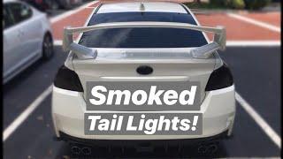 2017 WRX STI - DIY Smoked Tail Lights (Premium Auto Styling)