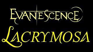 Evanescence - Lacrymosa Lyrics (The Open Door)