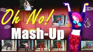 Just Dance 4 - Oh No! - MASH UP