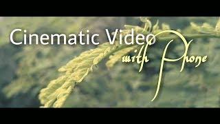 Cinematography by phone (video sinematik menggunakan hp)