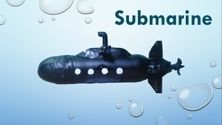 How to make a toy submarine