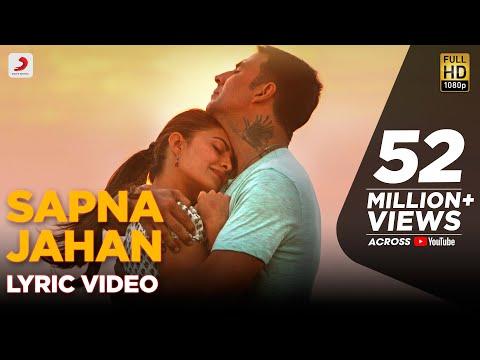 Sapna Jahan - Lyric Video | Brothers | Akshay Kumar | Jacqueline Fernandez