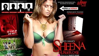 Kanti Shah's S€XY Movie On Sheena Murder Case