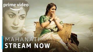 Mahanati | Keerthy Suresh, Dulquer Salmaan | Telugu Movie | Stream Now | Amazon Prime Video