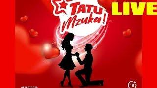 LIVE TATU MZUKA: Milioni 20 kutolewa kwa wapendanao
