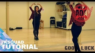 [TUTORIAL] AOA(에이오에이) - Good Luck(굿럭) | Dance Tutorial by 2KSQUAD