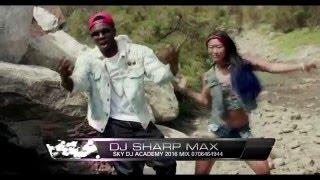 Mega mix 2016 3 dj Sharp max (Sky dj's academy) New Ugandan Music 2016 HD