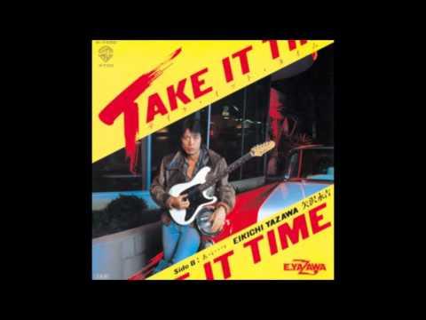 矢沢永吉 Take It Time ギターカラオケ