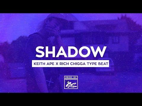 [*NEW*] Keith Ape x Rich Chigga Type Beat