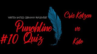 WBG Punchline-Quiz #10 S02E01 CRIS KOTZEN VS KATO