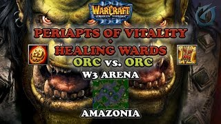 Grubby | Warcraft 3 The Frozen Throne | Orc vs Orc - Periapts and Healing Wards