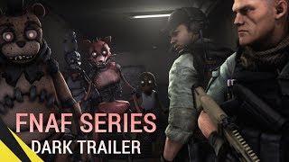 [SFM] Five Nights at Freddy's Series (Dark Trailer)   FNAF Animation