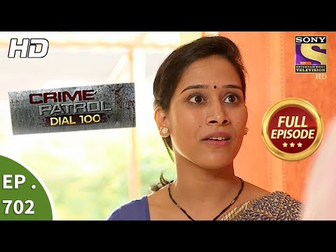 Xxx Mp4 Crime Patrol Dial 100 Ep 702 Full Episode 30th January 2018 3gp Sex