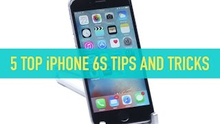 iPhone 6S - Top 5 tips