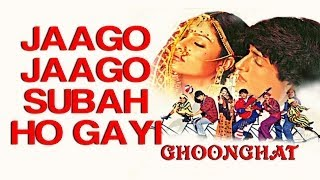 Jaago Jaago Subah Ho Gayi - Ghoonghat | Ayesha Jhulka & Inder Kumar | Aditya Narayan