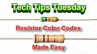 Reading Resistor Color Codes Fast, Tech Tips Tuesday