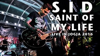 SUPERMAN IS DEAD  ( SID ) LIVE 2016 - SAINT OF MY LIFE live in Jogja