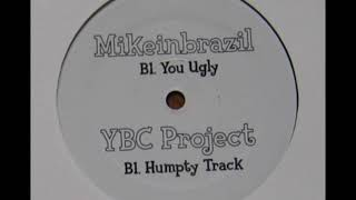 MikeInBrazil - You Ugly
