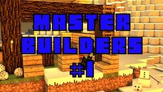 Master Builders #1