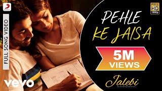 Pehle Ke Jaisa - Full Song | K.K. | Varun & Rhea | Abhishek Mishra | Rashmi Virag