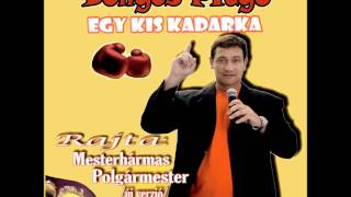 Bunyós Pityu - Egy kis kadarka (full album)